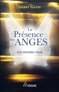 LA PRESENCE DES ANGES - UNE HISTOIRE VRAIE