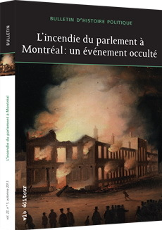 L'INCENDIE DU PARLEMENT A MONTREAL : UN EVENEMENT OCCULTE