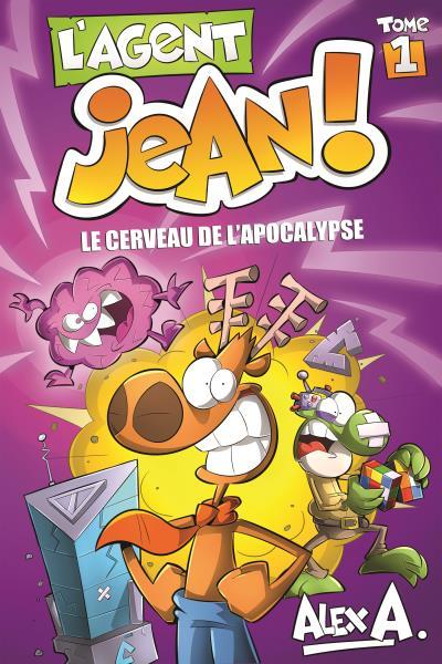 L'AGENT JEAN T1 L'AGENT JEAN TOME 1-LE CERVEAU DE L'APOCALYPSE