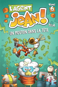 L'AGENT JEAN T6 UN MOUTON DANS LA TETE