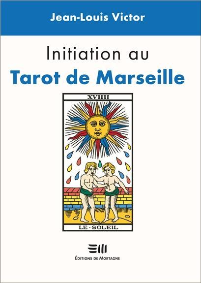 INITIATION AU TAROT DE MARSEILLE