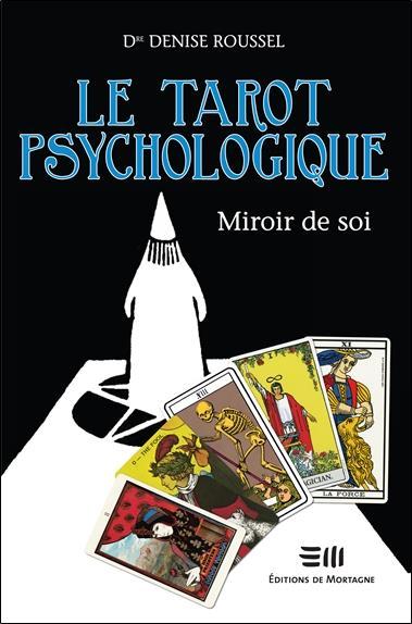LE TAROT PSYCHOLOGIQUE - MIROIR DE SOI