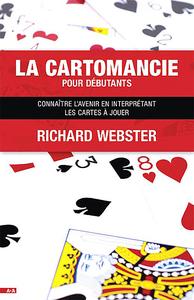 LA CARTOMANCIE POUR DEBUTANTS