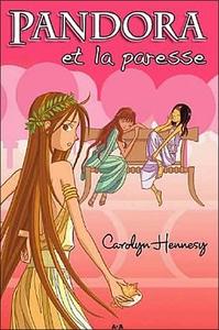 PANDORA ET LA PARESSE - TOME 3