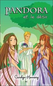 PANDORA ET LE DESIR - TOME 4