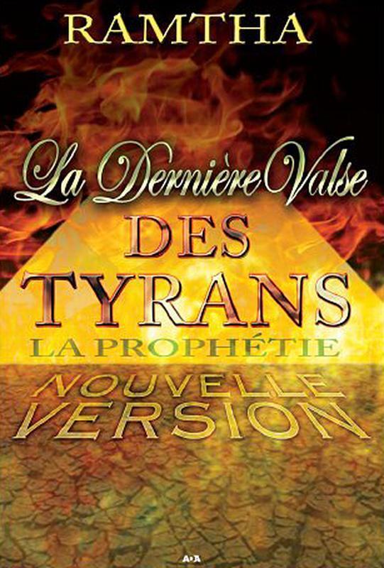 LA DERNIERE VALSE DES TYRANS - LA PROPHETIE
