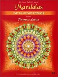 MANDALAS - L'ART DU VOYAGE INTERIEUR - PUISSANCE D'ACTION - TOME 3