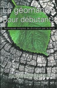 LA GEOMANCIE POUR DEBUTANTS