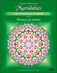 MANDALAS - L'ART DU VOYAGE INTERIEUR T4 : HARMONIE DES EMOTIONS