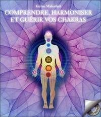 COMPRENDRE, HARMONISER ET GUERIR VOS CHAKRAS - LIVRE + CD