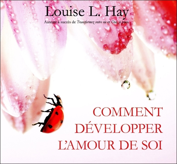 COMMENT DEVELOPPER L'AMOUR DE SOI - LIVRE AUDIO