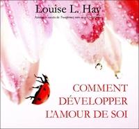 COMMENT DEVELOPPER L'AMOUR DE SOI - LIVRE AUDIO