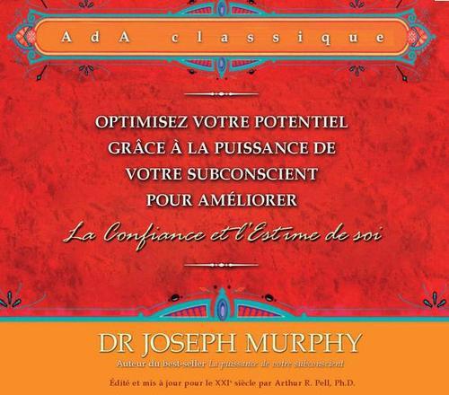 OPTIMISEZ VOTRE POTENTIEL POUR AMELIORER LA CONFIANCE ET L'ESTIME DE SOI - 2 CD - LIVRET 3