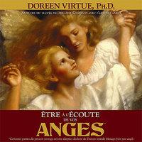 ETRE A L'ECOUTE DE VOS ANGES - LIVRE AUDIO 2 CD