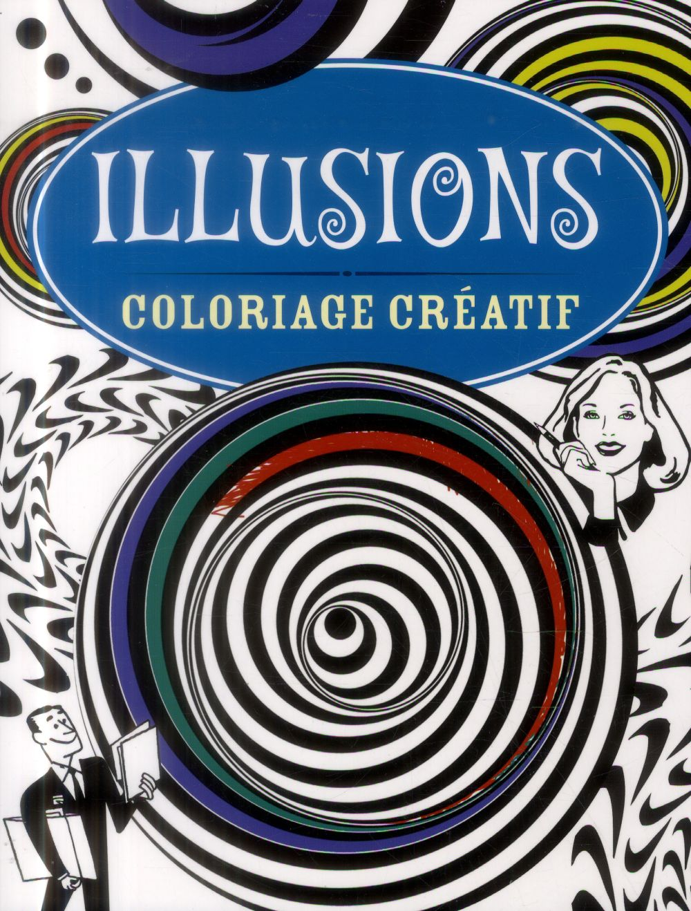 ILLUSIONS - COLORIAGE CREATIF