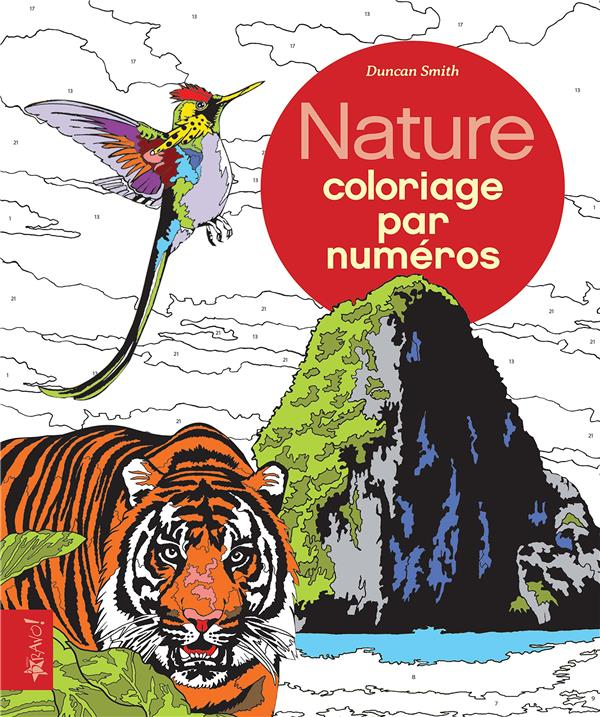 NATURE COLORIAGE PAR NUMEROS