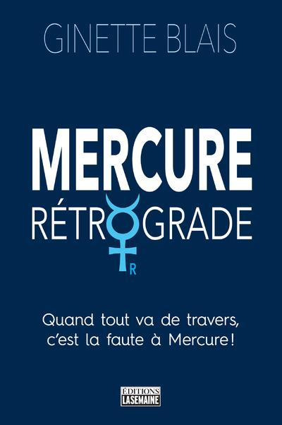 MERCURE RETROGRADE