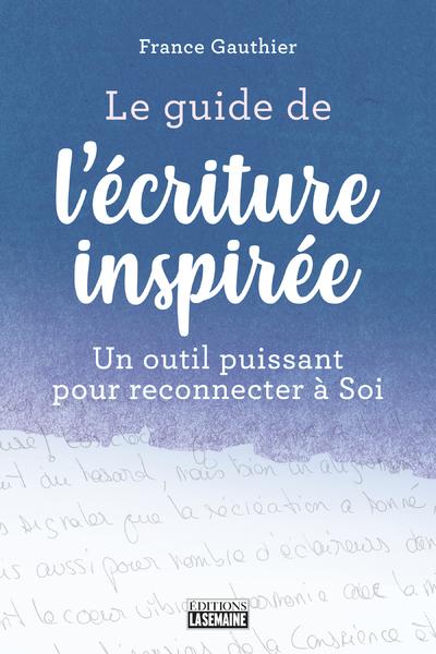 LE GUIDE DE L'ECRITURE INSPIREE