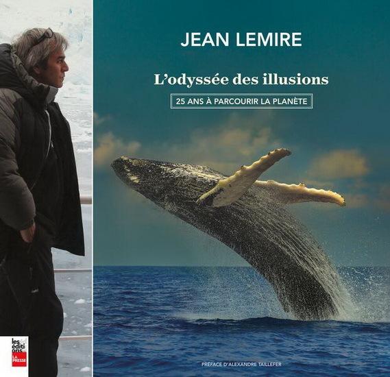 L'ODYSSEE DES ILLUSIONS : 25 ANS A PARCOURIR LA PLANETE