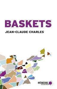 BASKETS - RECITS DE VOYAGE