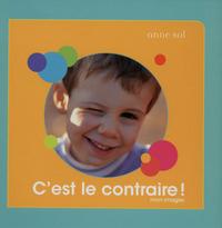 C'EST LE CONTRAIRE ! - MON IMAGIER