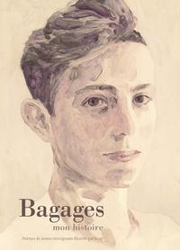 BAGAGES - MON HISTOIRE