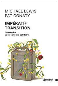 IMPERATIF TRANSITION - CONSTRUIRE UNE ECONOMIE SOLIDAIRE