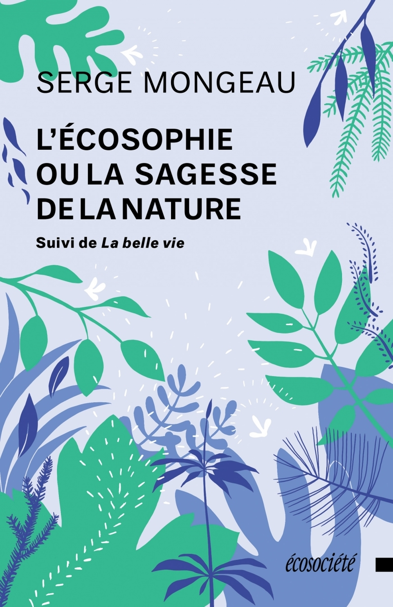 L'ECOSOPHIE OU LA SAGESSE DE LA NATURE