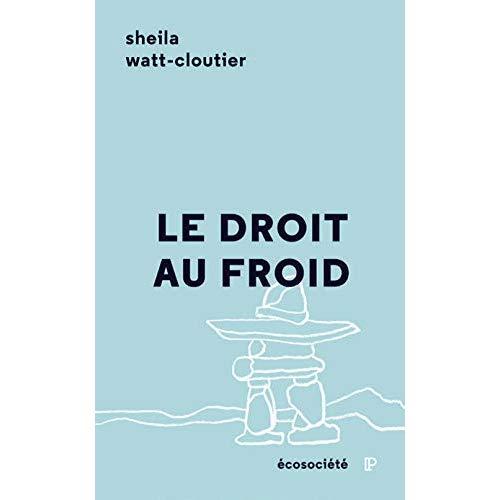 LE DROIT AU FROID - LE COMBAT D'UNE FEMME POUR PROTEGER SA