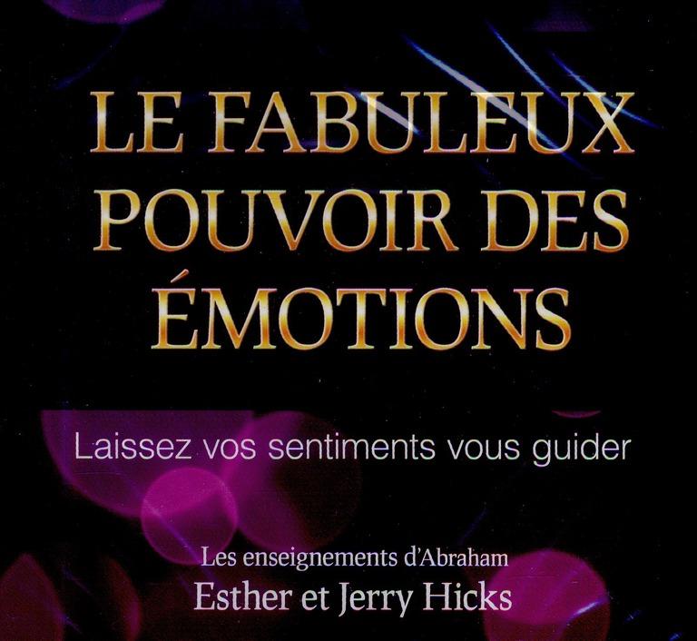 LE FABULEUX POUVOIR DES EMOTIONS - LIVRE AUDIO 2 CD