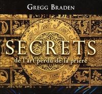SECRETS DE L'ART PERDU DE LA PRIERE - LIVRE AUDIO 2 CD