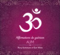 AFFIRMATIONS DE GUERISON - AUM - LIVRE AUDIO