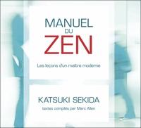 MANUEL DU ZEN - LES LECONS D'UN MAITRE MODERNE - LIVRE AUDIO 2CD