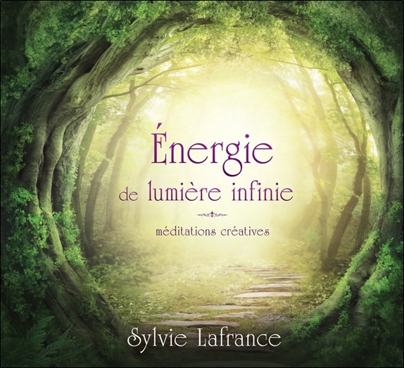 ENERGIE DE LUMIERE INFINIE - MEDITATIONS CREATIVES - LIVRE AUDIO 2 CD