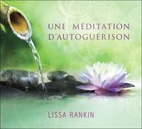 UNE MEDITATION D'AUTOGUERISON - LIVRE AUDIO