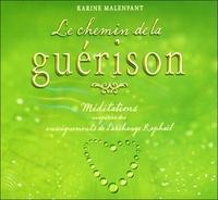 LE CHEMIN DE LA GUERISON - MEDITATIONS INSPIREES DES ENSEIGNEMENTS DE L'ARCHANGE RAPHAEL - LIVRE AUD