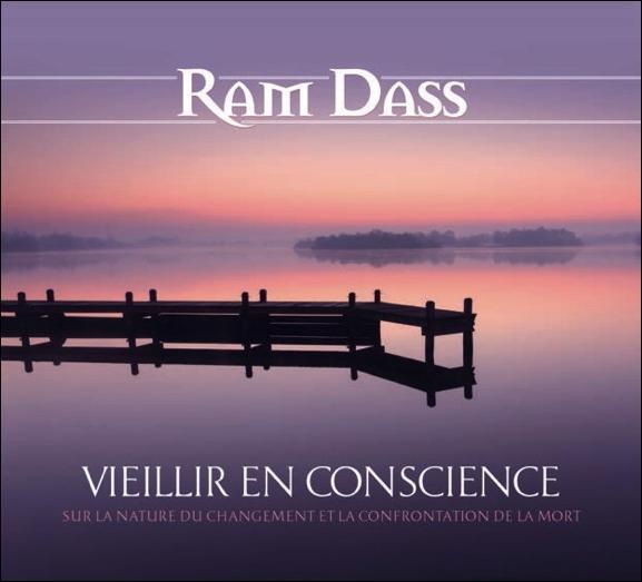 VIEILLIR EN PLEINE CONSCIENCE - SUR LA NATURE DU CHANGEMENT ET LA CONFRONTATION DE LA MORT - LIVRE A
