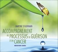 ACCOMPAGNEMENT AU PROCESSUS DE GUERISON D'UN CANCER - LIVRE AUDIO