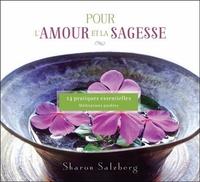 POUR L'AMOUR ET LA SAGESSE - 14 PRATIQUES ESSENTIELLES - LIVRE AUDIO 2 CD
