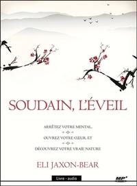 SOUDAIN, L'EVEIL - LIVRE AUDIO CD MP3