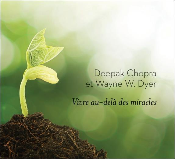 VIVRE AU-DELA DES MIRACLES - LIVRE AUDIO CD MP3