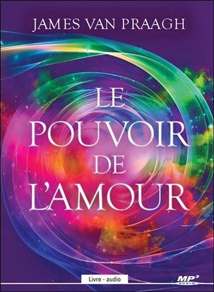 LE POUVOIR DE L'AMOUR - LIVRE AUDIO CD MP3