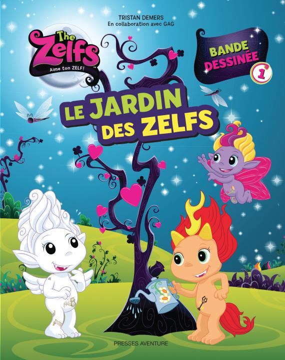 ZELFS T1 - LE JARDIN DES ZELFS