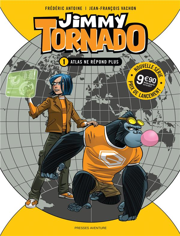 JIMMY TORNADO T1 JIMMY TORNADO TOME 1 -  ATLAS NE REPOND PLUS.