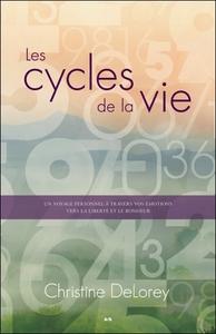 LES CYCLES DE LA VIE - UN VOYAGE PERSONNEL A TRAVERS VOS EMOTIONS