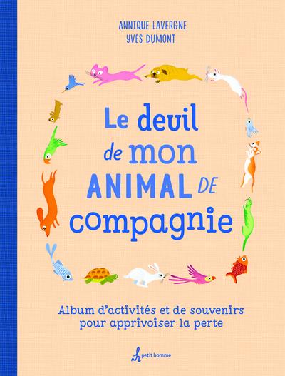 LE DEUIL DE MON ANIMAL DE COMPAGNIE