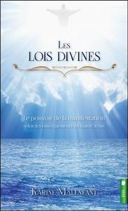 LES LOIS DIVINES - LE POUVOIR DE LA MANIFESTATION