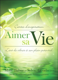 AIMER SA VIE - L'ART DE VIBRER A SON PLEIN POTENTIEL - CARTES D'INSPIRATION