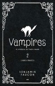 VAMPIRES ET CREATURES DE L'AUTRE MONDE T2 - L'ABIES PINACEAE