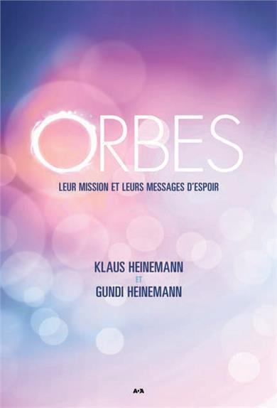 ORBES - LEUR MISSION ET LEURS MESSAGES D'ESPOIR